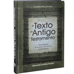 Livro Texto Do Antigo Testamento Alexander Achilles Fischer