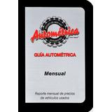 Guía Autométrica, Publicación De Meses Y Años Anteriores