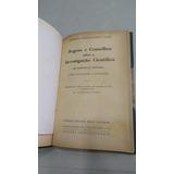 Livro Clássico Regras E Conselhos Sobre Pesquisa Científica