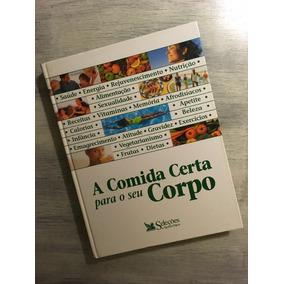 401f16b00585f A Comida Certa Para O Seu Corpo Reader´s Digest - Livros no Mercado ...