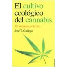Cultivo Ecológico Del Cannabis / Gallego (envíos)
