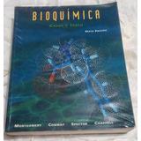 Bioquímica. Casos Y Textos 6a Ed. Montgomery