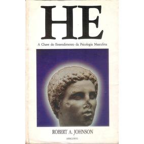 Livro He Robert Johnson Psicologia Masculina 114 Págs.