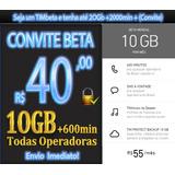 Convites Timbeta 10gb/20gb +2000min - Qualquer Ddd Do Brasil