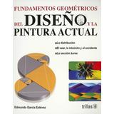 Fundamentos Geometricos Del Diseño Y La Pintura Actual
