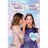 Disney Violetta Libro Nº7 Codigo Amistad