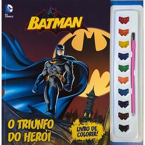 Livro De Colorir Com Guache - Batman - O Triunfo Do Herói