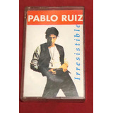 Pablo Ruiz irresistible