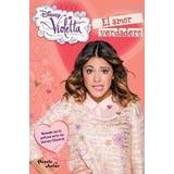Disney Violetta Libro Nº8 El Amor Verdadero