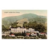 Cartao Postal Colegio Anchieta Nova Friburgo - Anos 1920