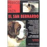 Libro El San Bernardo Perros De Raza / Editorial De Vecchi