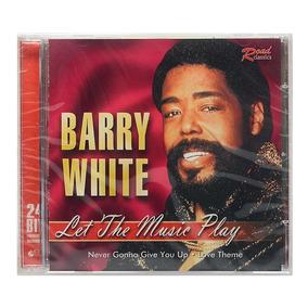 Cd Barry White - Let The Music Play - Importado - Lacrado