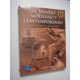 El Mundo Moderno Y Contemporáneo 1 - Delgado De Cantú - 2005