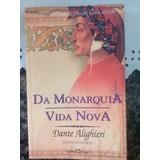Da Monarquia - Vida Nova - Dante Alighieri
