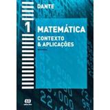 Matemática Contexto & Aplicações - Volume 1 - Ática