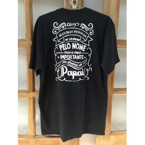 Camiseta Com Frase Para Papai Camisetas Manga Curta No Mercado
