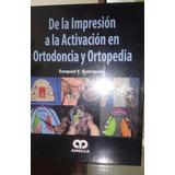 De La Impresión A La Activación - E. Rodríguez - Amolca