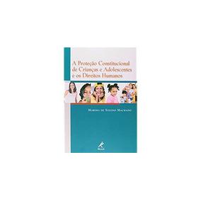 Proteção Constitucional De Crianças Adolescentes E Direitos