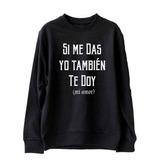 d4f9e33531e24 Buzo Si Me Das Yo Tmb Te Doy Enrique Iglesias Quique Unisex!