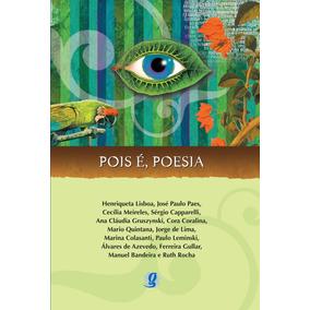 Pois É, Poesia - Editora Global
