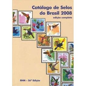 Catálogo De Selos Do Brasil 2008 - Edição Completa Em Pdf
