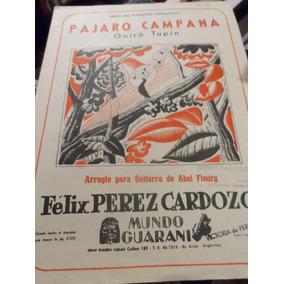 Partitura Pájaro Campana Guitarra F Pérez Cardozo-a Fleury