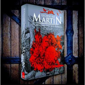 O Cavaleiro Dos Sete Reinos Ilustrado George R R Martin
