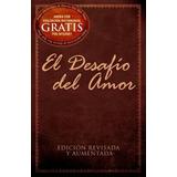 Libro El Desafío Del Amor (a Prueba De Fuego) Incluye Envío