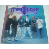 Timbirche 7. Disco Lp. Thalía. Pulina Rubio. Besos De Ceniza