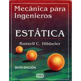 Libro Mecánica Para Ingenieros Estática 6ed - Hibbeler - Pdf