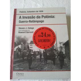 A Invasão Da Polónia: Guerra-relâmpago Osprey