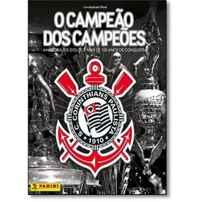 Álbum Do Corinthians Capa Dura Completo Campeão Dos Campeões