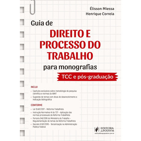 Guia De Direito E Processo Do Trabalho Para Monografias-tcc