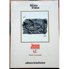 Jesus A. C. - Paulo Leminski