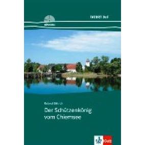 Der Schutzenkonig Vom Chiemsee - Leseheft Inklusive Audio-cd