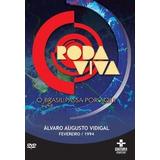 Roda Viva - Alvaro Augusto Vidigal
