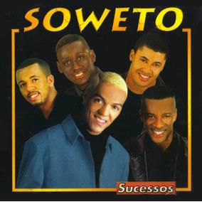 todos os cds do grupo soweto