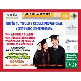Titulo Cedula Profesional Certificado Preparatoria