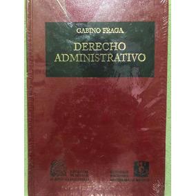 Libro Derecho Administrativo De Gabino Fraga