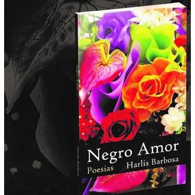 Livro Negro Amor (poesias)