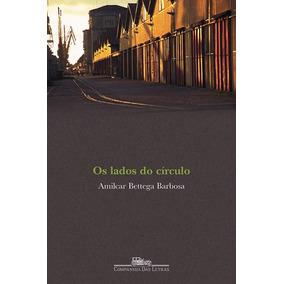 Livro - Os Lados Do Círculo - Frete Grátis - Novo