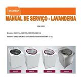 Manual Serviço Lavadora Brastemp Bwh15a Bwk15a Bwn15a Bws15a