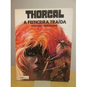 Álbum Hq Thorgal: A Feiticeira Traída - Rosinski, Van Hamme