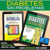 El Poder Del Metabolismo + Diabetes Sin Problemas F Suarez