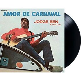 Lp Vinil Jorge Ben & His Trio Amor De Carnaval Novo Lacrado