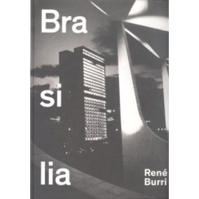 Brasilia - Photographs 1960-1993 - Scheidegger And Spiess