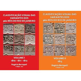 Livros Catalogação Visual Dos 960 Réis Do Rio Volumes 1 E 2