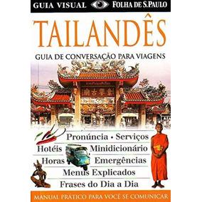 Tailandês - Guia De Conversaçao Para Viagens - Publifolha