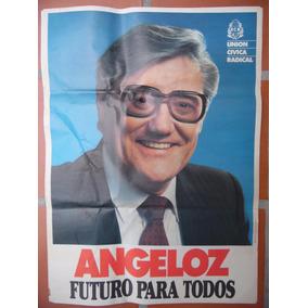 Afiche Eduardo Angeloz, Política Argentina, Campaña 1989