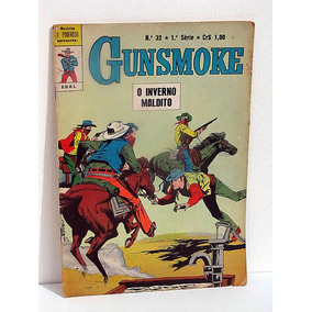Gunsmoke (o Poderoso) 1ª Série - N° 32 Ebal